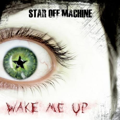 StarOffMachine-WakeMeUp