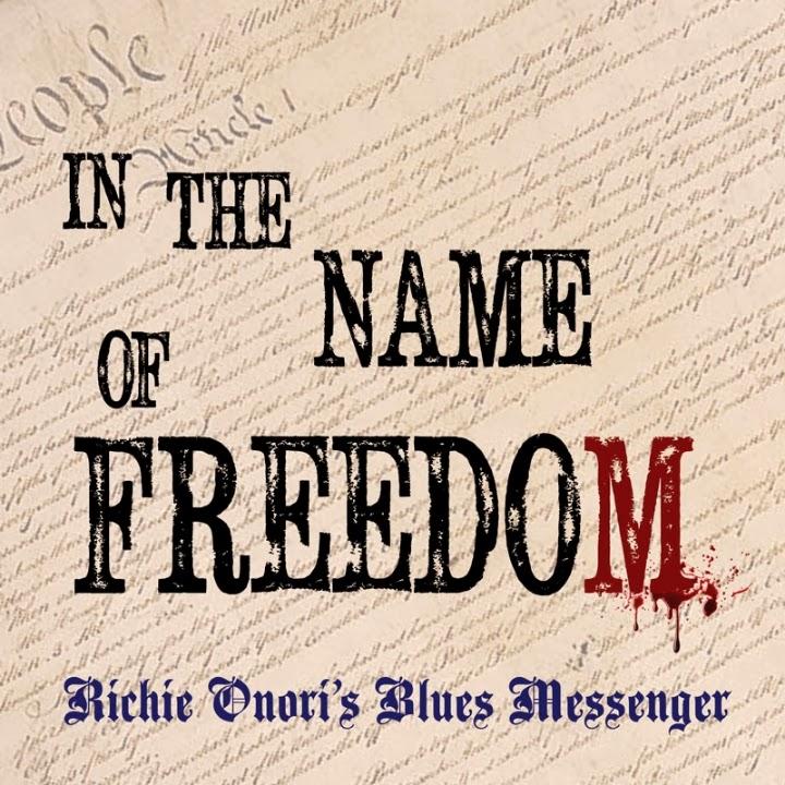 RichieOnoriBluesMessenger-InTheNameOfFreedom-AlbumArtwork