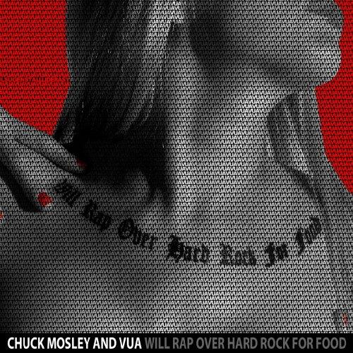 ChuckMosleyAndVUA-WillRapOverHardRock-AlbumArtwork