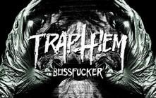 Trap Them: New Album 'Blissfucker' Now Streaming