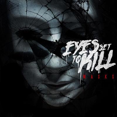 EyesSetToKill-Masks-AlbumArtwork