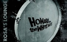 Rosa's Lounge by Howard and the White Boys