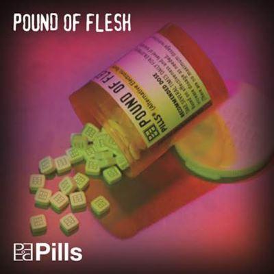 PoundOfFlesh-Pills-AlbumArtwork