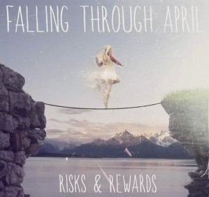 FallingThroughApril-Risks&Rewards-CoverArt (620x583)