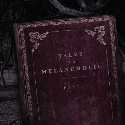 Pryti-TalesOfAMelancholic-AlbumArtwork