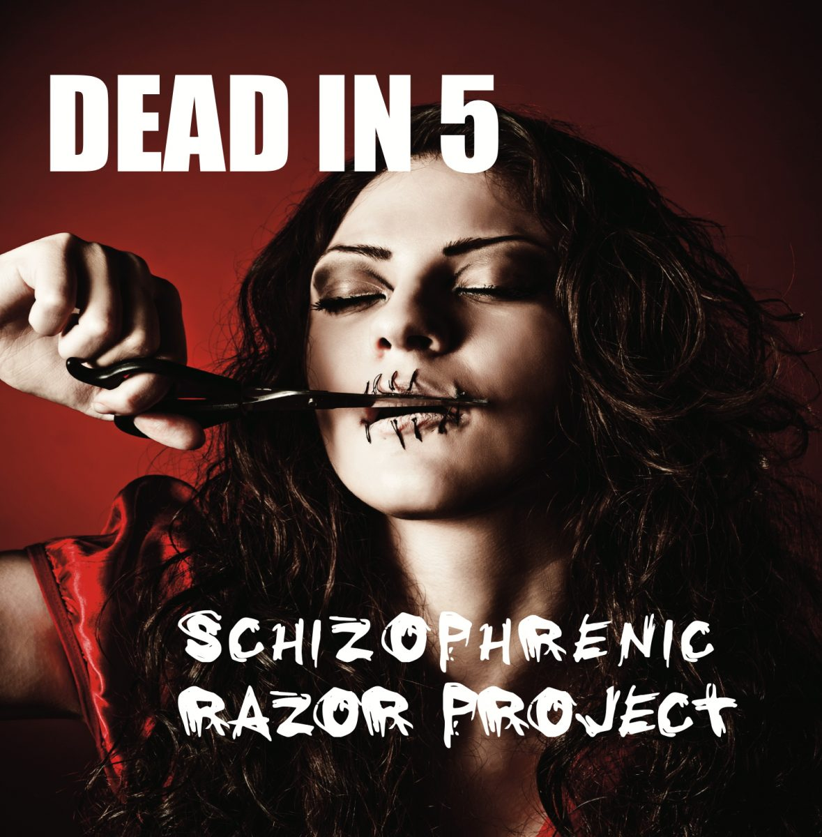 Header-SchizophrenicRazorProject-DeadIn5-AlbumArt
