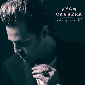 RyanCabrera-WakeUpBeautiful-AlbumArtwork