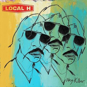 LocalH-HeyKiller-AlbumArt