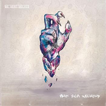 WeWereWerewolves-RuinYourWeekend-AlbumArtwork