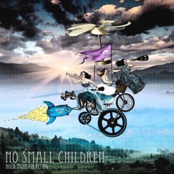 HoldTightImFlying-NoSmallChildren-AlbumArtwork