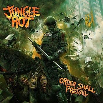 JungleRot-OrderShallPrevail-AlbumArt