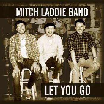 MitchLaddieBand-LetYouGo-AlbumArtwork
