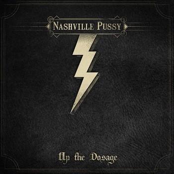 NashvillePussy-UpTheDosage-Album Art