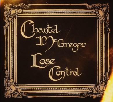 ChantelMcGregor-LoseControl-AlbumArtwork