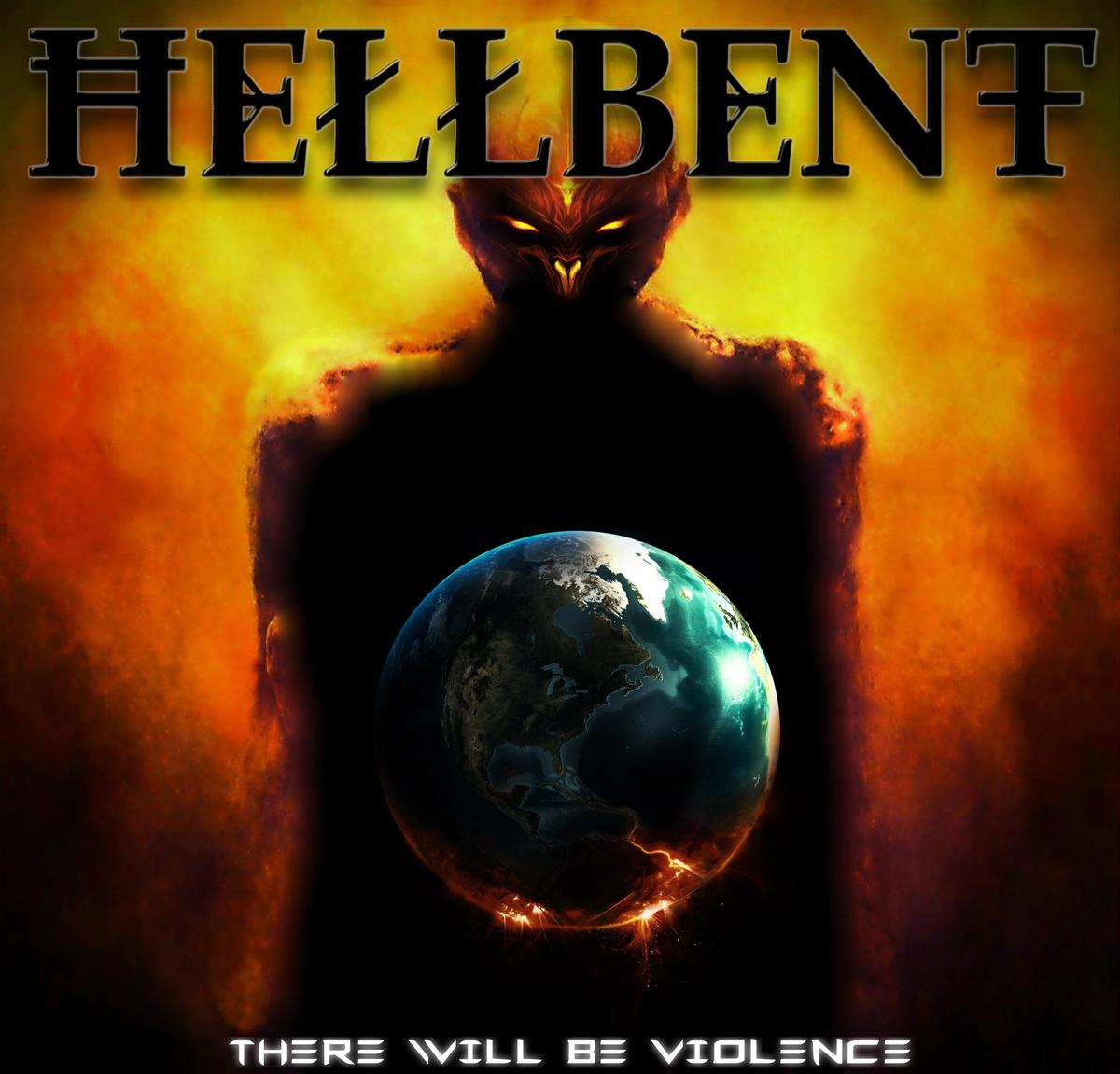 Header-ThereWillBeViolence-HellBent-AlbumArt