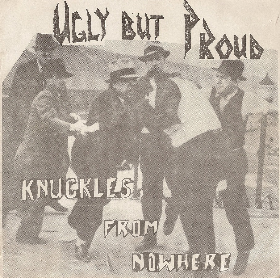 UglyButProud-KnucklesFromNowhere