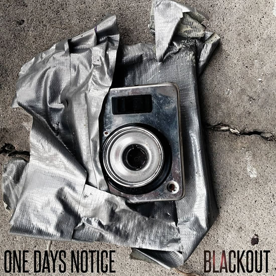 OneDaysNotice-Blackout-AlbumArtwork