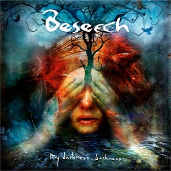 Beseech-MyDarknessDarkness-AlbumArtwork