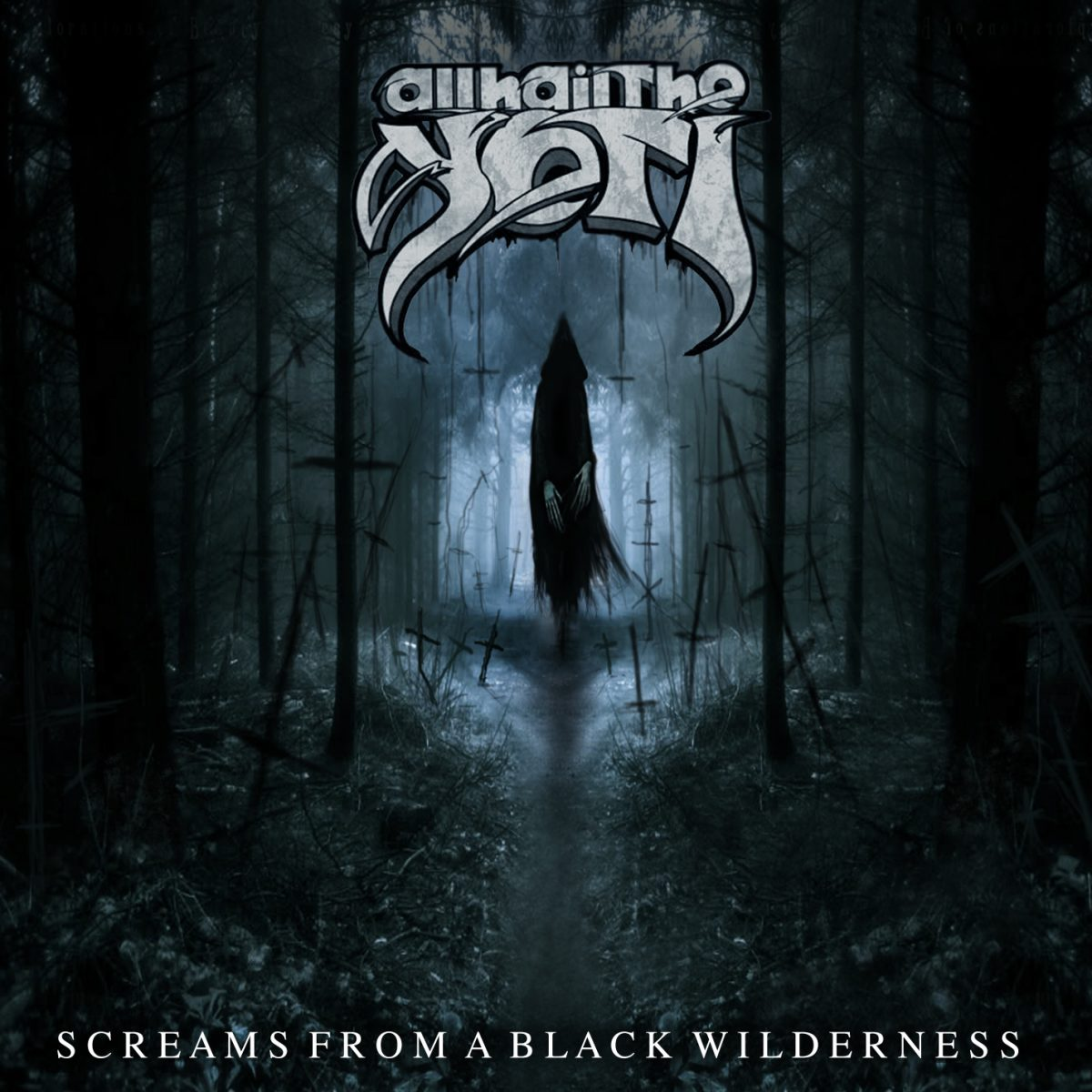 Header-ScreamsFromABlackWilderness-AllHailTheYeti-AlbumArt