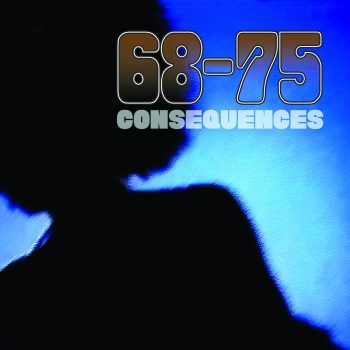 68-75 Consequences Album Artwork