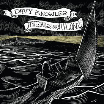 DavyKnowles-ThreeMilesFromAvalon-AlbumArtwork-350x350