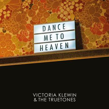 VictoriaKlewinTrueTones-DanceMeToHeaven-AlbumArtwork-350x350