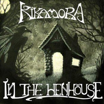 Kikamora-InTheHenHouse-AlbumArtwork-350x350