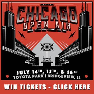 Ticket Giveaway - Chicago Open Air 2017